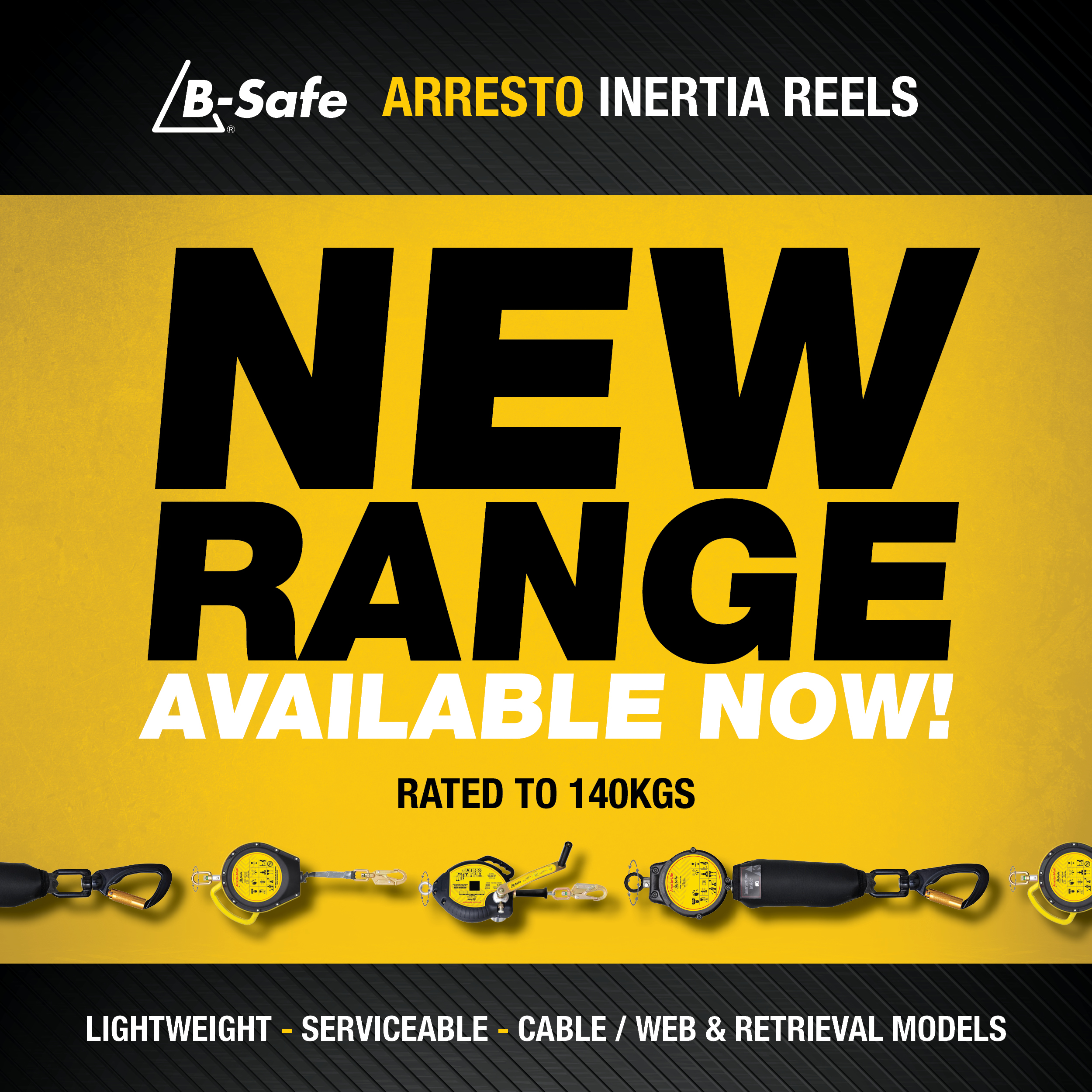 NEW B-safe Arresto Inertia Reels (SRL's) - Rated to 140kgs